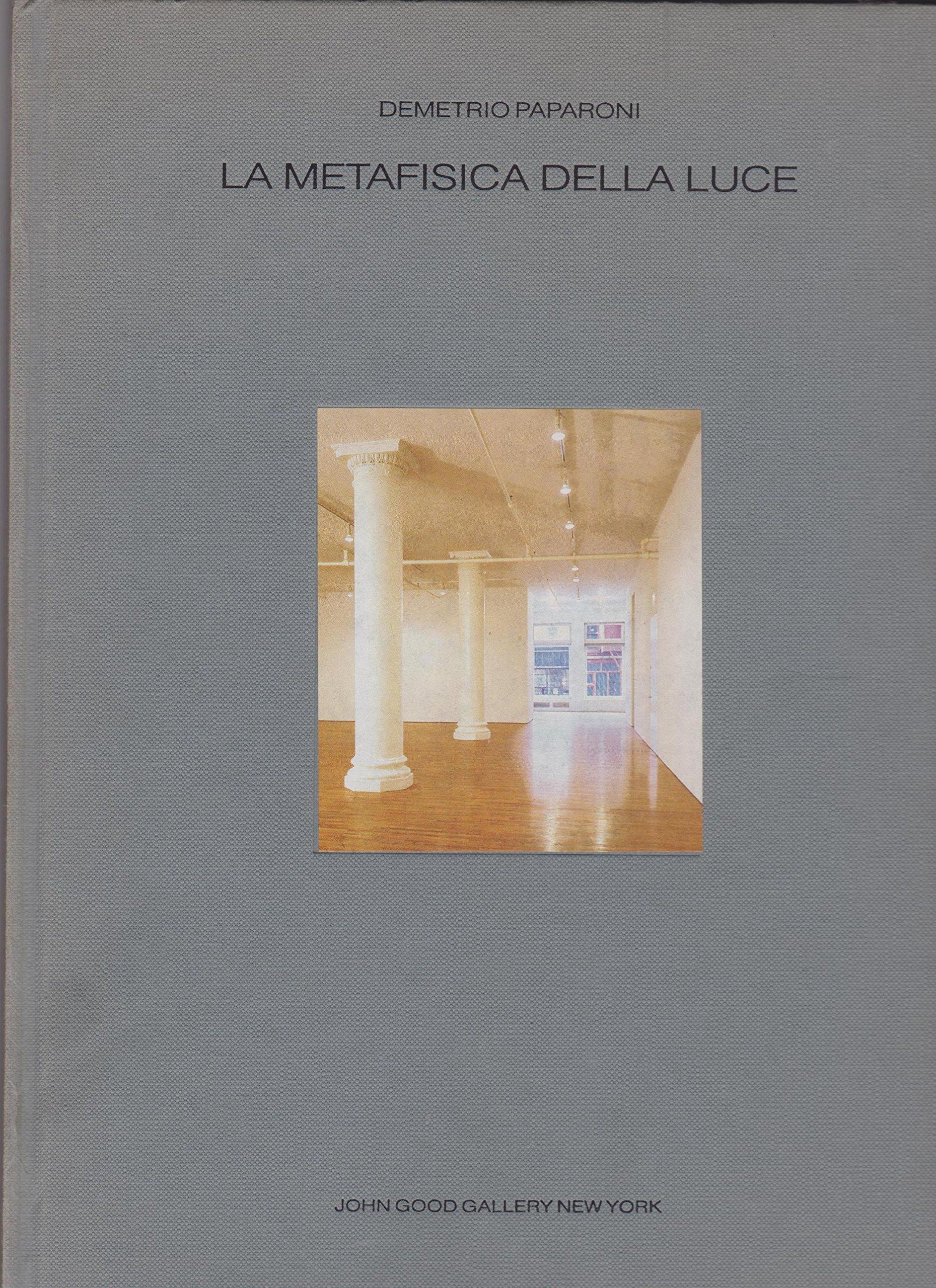 LA METAFISICA DELLA LUCE / John Good Gallery / New York 1993