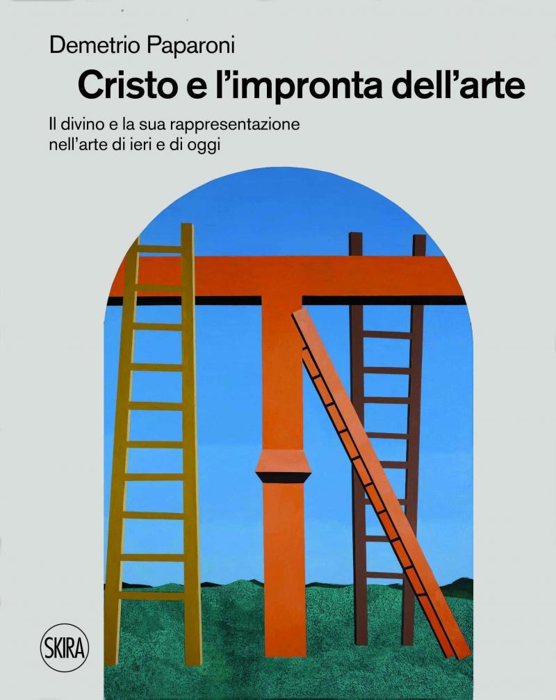 CRISTO E L'IMPRONTA DELL'ARTE  / Skira 2015