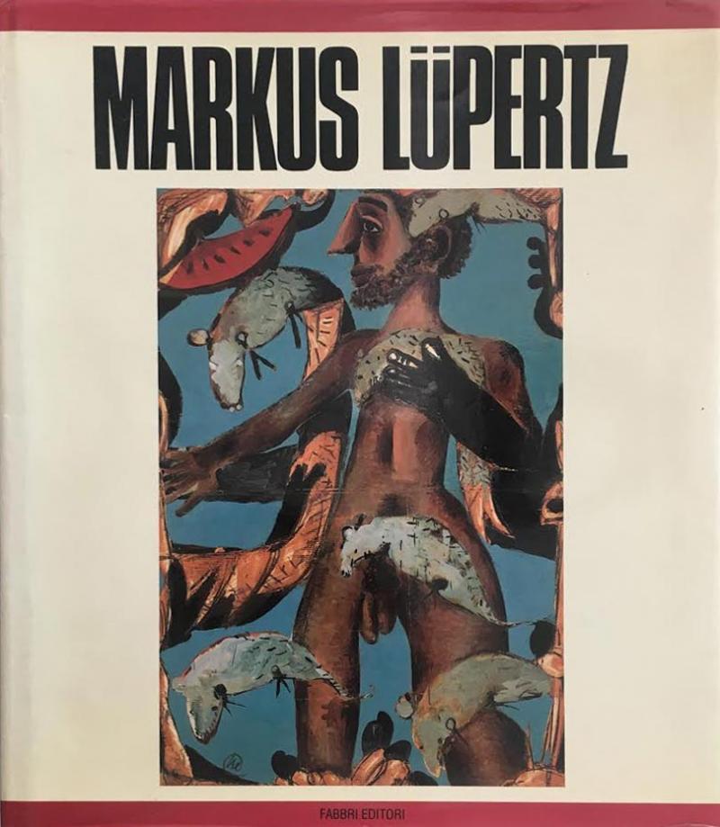 MARKUS LUPERTZ  /  Fabbri Editore 1994