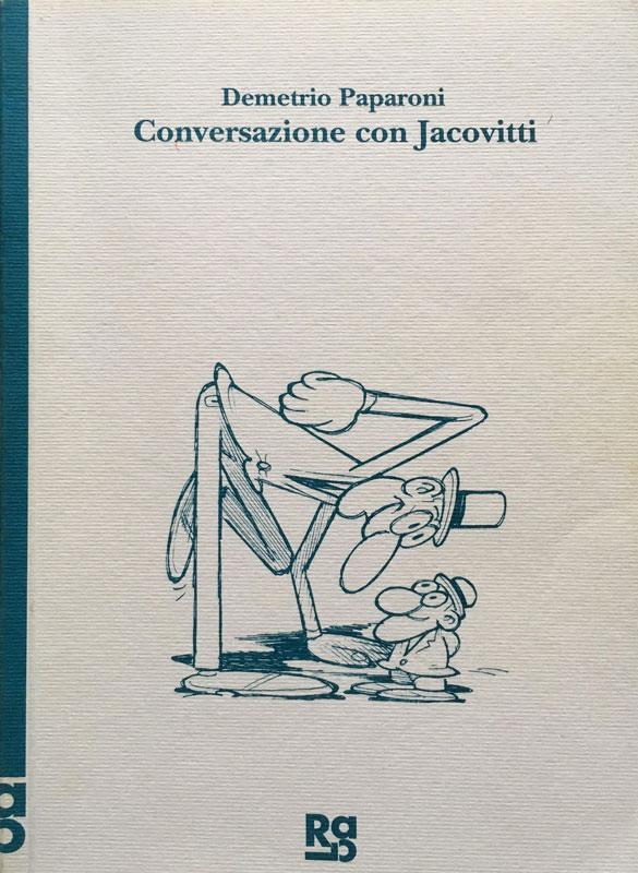 CONVERSAZIONE CON JACOVITTI / Galleria Roberta Lietti / Como 1994