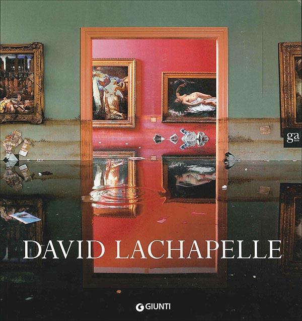 DAVID LA CHAPELLE  Palazzo Reale / Milano 2007