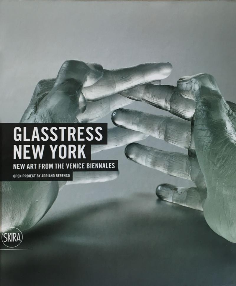 GLASSTRESS NEW YORK / New Art from the Venice Biennale  2012