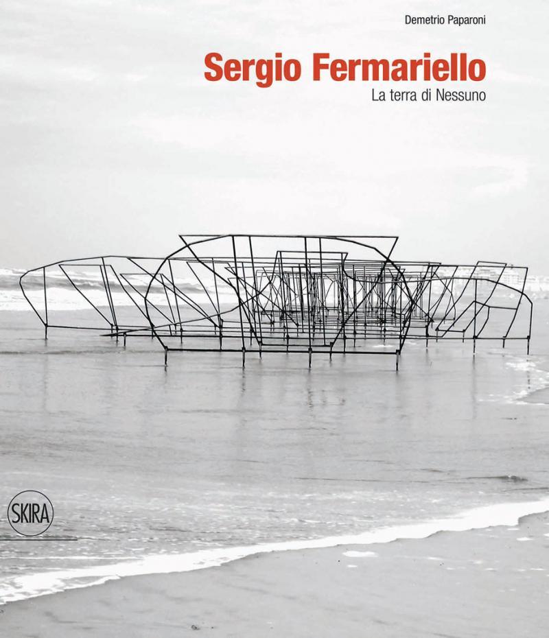 SERGIO FERMARIELLO La terra di nessuno Skira 2017