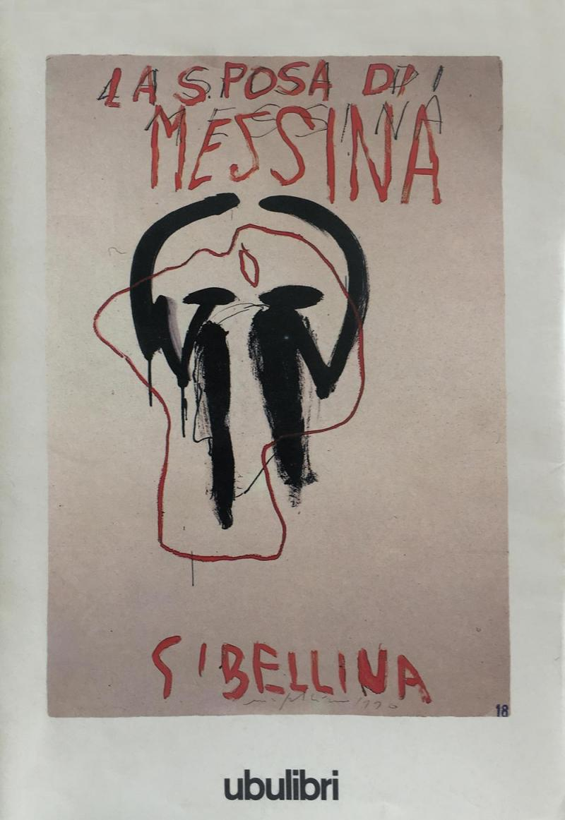 MIMMO PALADINO   La sposa di Messina di Friedrich Schiller  Ubu libri  1990