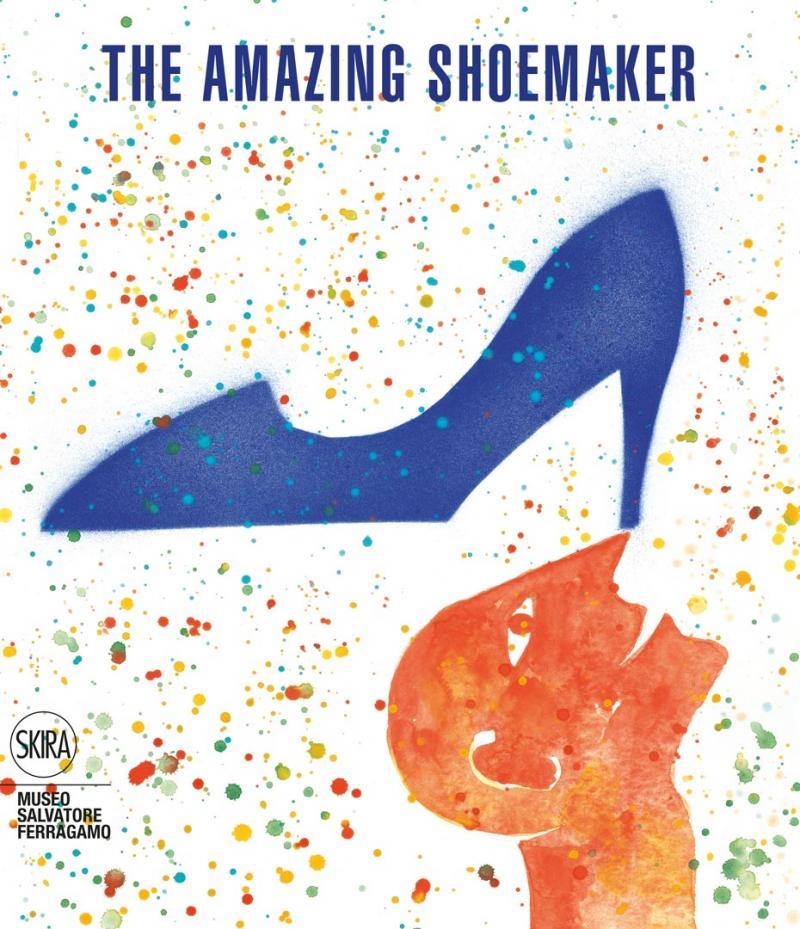 THE AMAZING SHOEMAKER / Museo Ferragamo / Firenze 2013