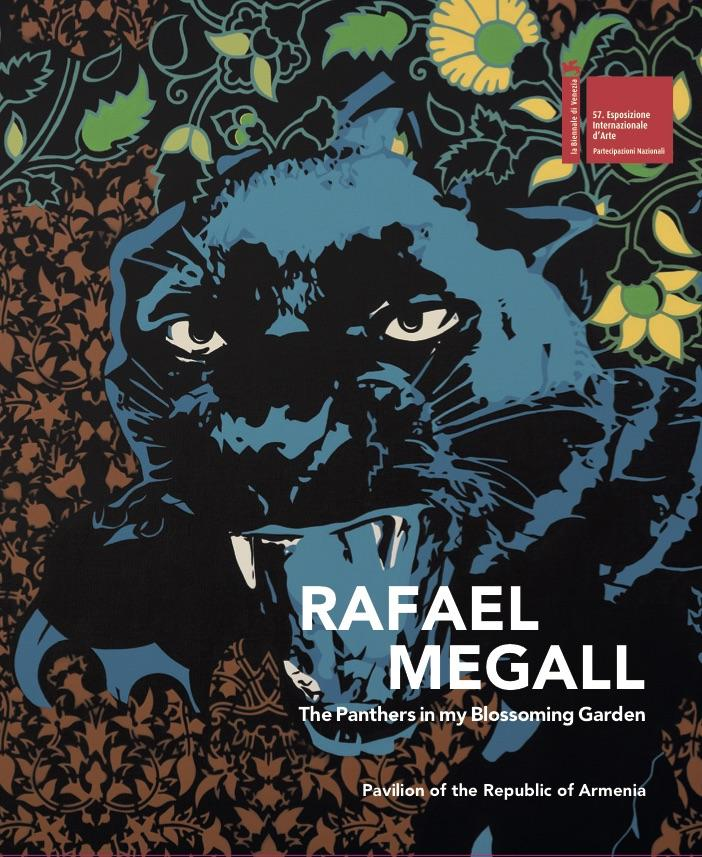 RAFAEL MEGALL.  Venice Biennial  Ministry of Culture of the Republic of Armenia 2017
