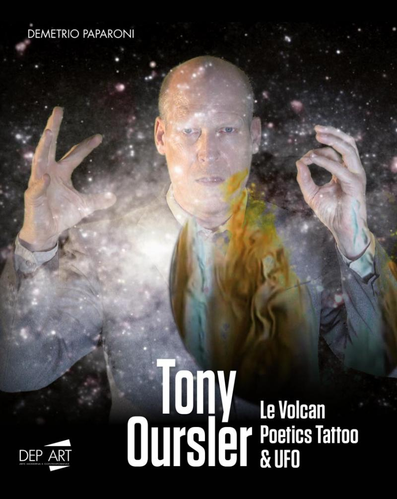 TONY OURSLER / LE VOLCAN / POETICS TATTOO & UFO / Dep Art, Milano 2019