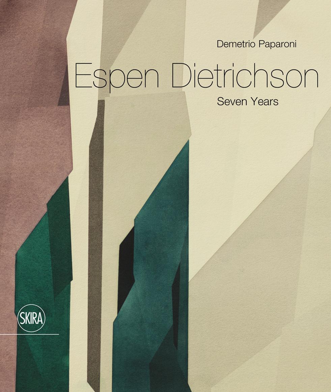 ESPEN DIETRICHSON Seven Years /  Skira 2018