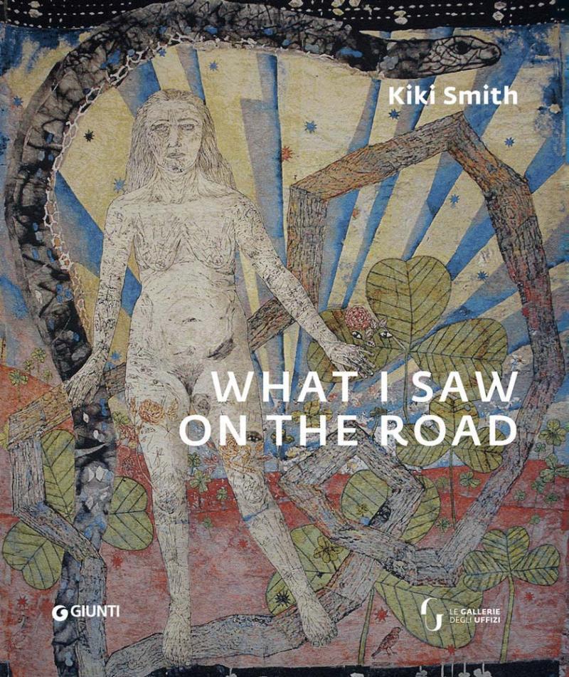 KIKI SMITH. WHAT I SAW ON THE ROAD / Museo degli Uffizi / Palazzo Pitti /Florence 2019