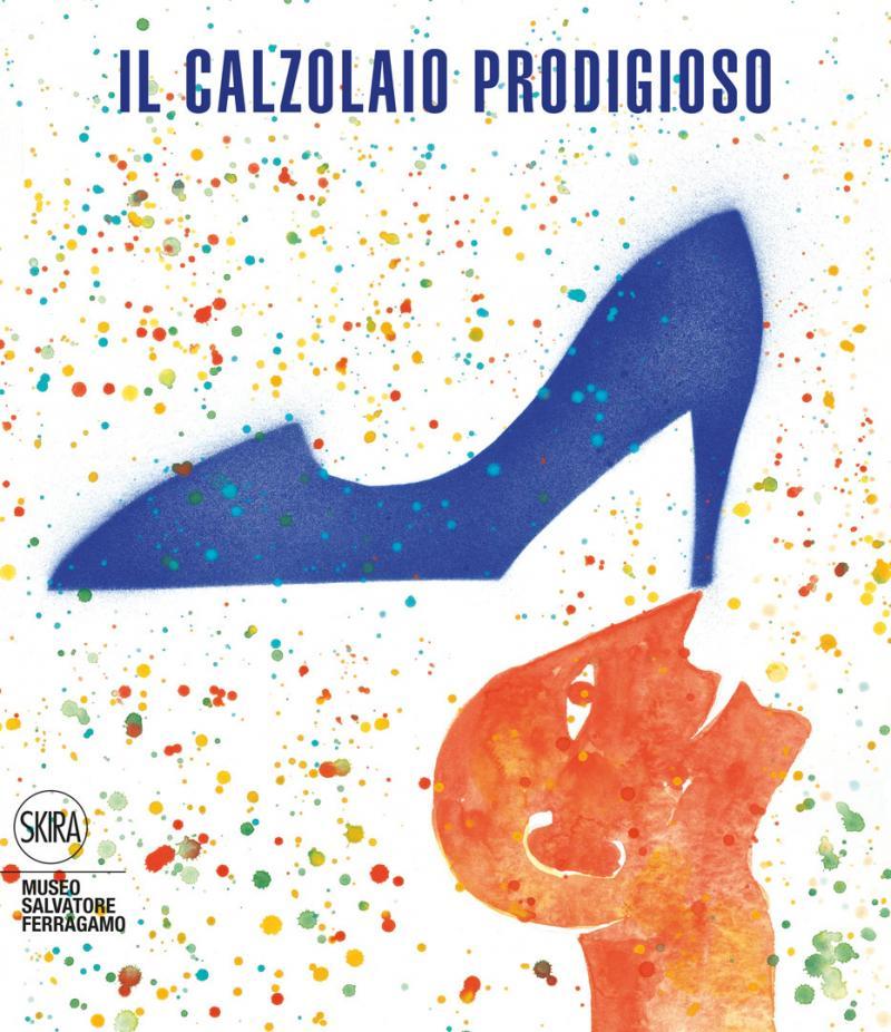 IL CALZOLAIO PRODIGIOSO / Museo Ferragamo / Firenze 2013