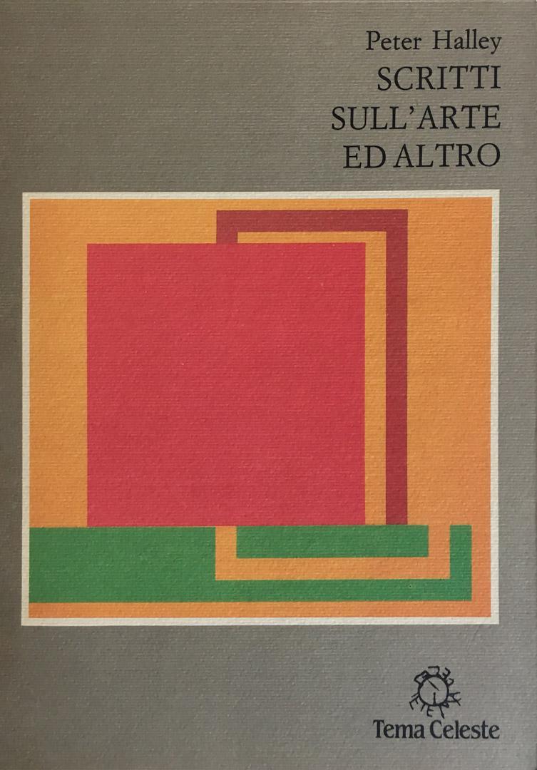 PETER HALLEY / Scritti sull'arte e altro /1990