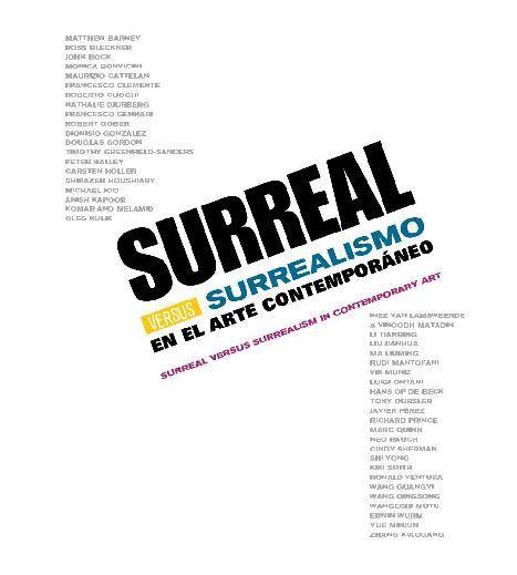 SURREAL VERSUS SURREALISM  / IVAM  Valencia 2011